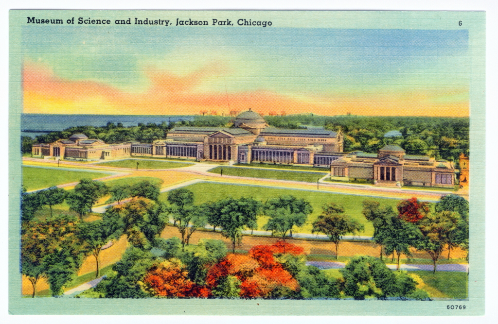Museum of Science and Industry, Jackson Park, Chicago - #6. Tichnor Bros.,  Inc., Boston, Mass.